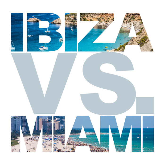 VARIOUS - Ibiza Vs Miami