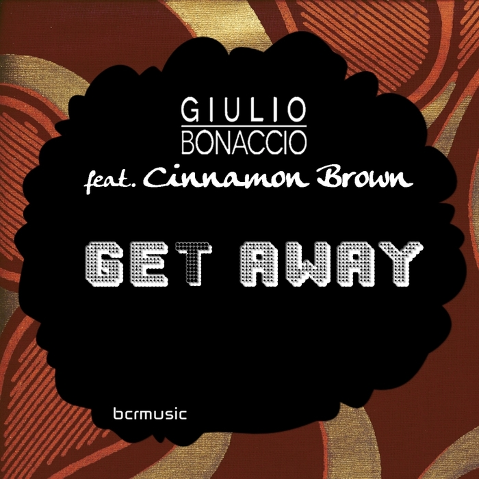 BONACCIO, Giulio feat CINNAMON BROWN - Get Away
