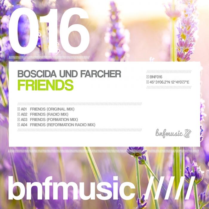 BOSCIDA UND FARCHER - Friends