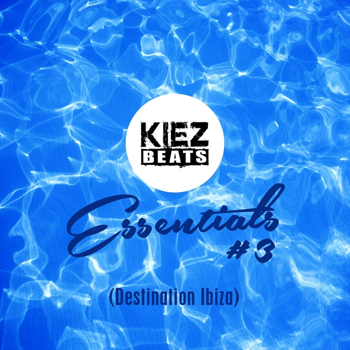 VARIOUS - Kiez Beats Essentials #3 (Destination Ibiza)