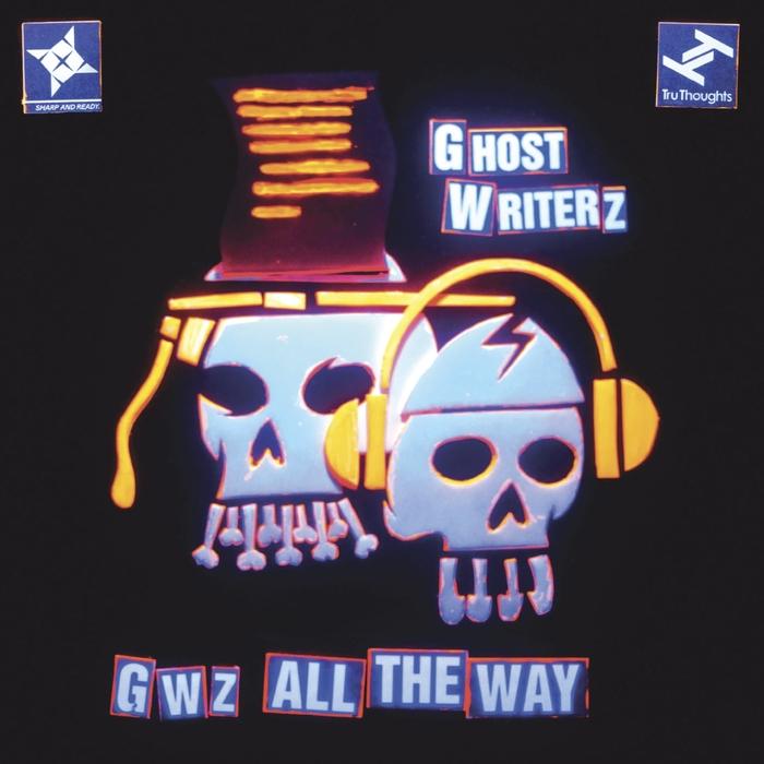 GHOST WRITERZ - GWz All The Way