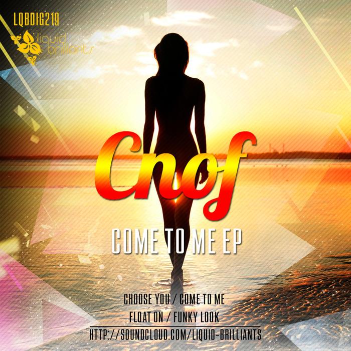 CNOF - Come To Me