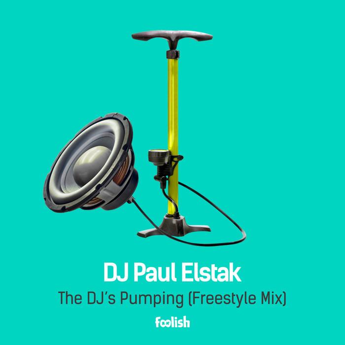DJ PAUL ELSTAK - The DJs Pumping (Freestyle mix)