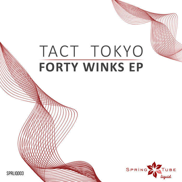 TACT TOKYO - Forty Winks