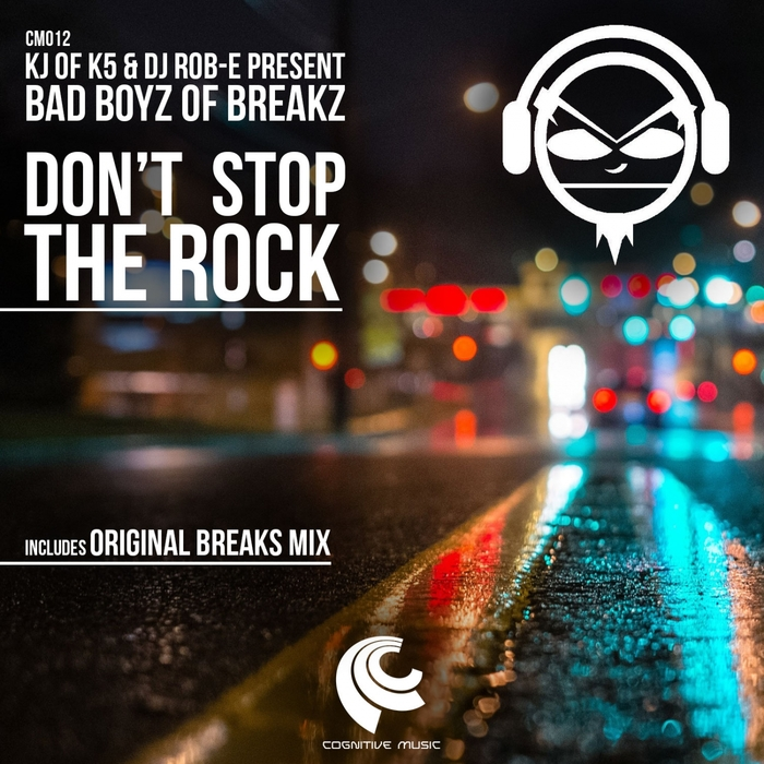 BAD BOYZ OF BREAKZ - Don't Stop The Rock