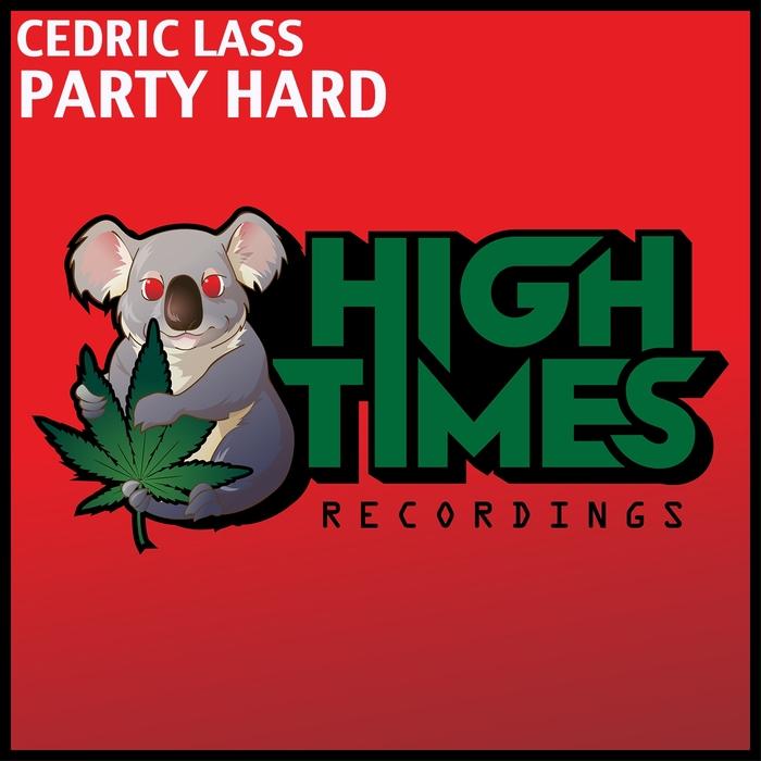 LASS, Cedric - Party Hard