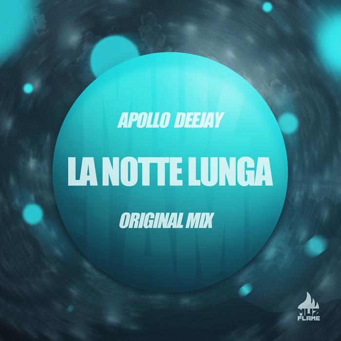 APOLLO DEEJAY - La Notte Lunga