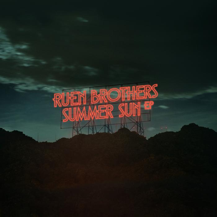 RUEN BROTHERS - Summer Sun EP
