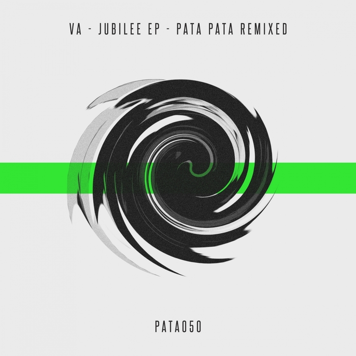53 HZ/ALVARO WADE/KOKAL/JOE RED/MARK HELMS/TED DETTMAN - Jubilee EP: Pata Pata Remixed
