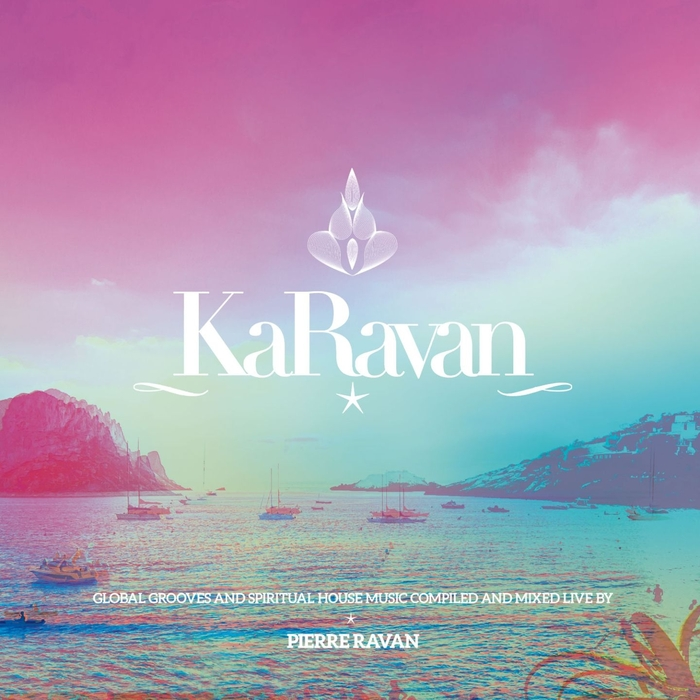 VARIOUS - KaRavan Vol 9 With Love From Dubai To Ibiza (Compiled By Pierre Ravan)
