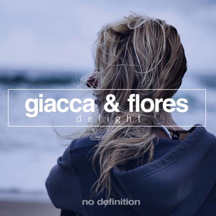 GIACCA & FLORES - Delight