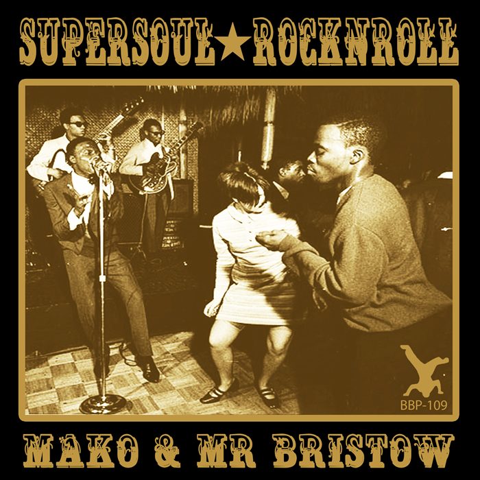MAKO/MR BRISTOW - Supersoul Rock N Roll EP