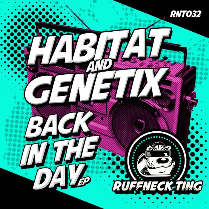 HABITAT/GENETIX - Back In The Day