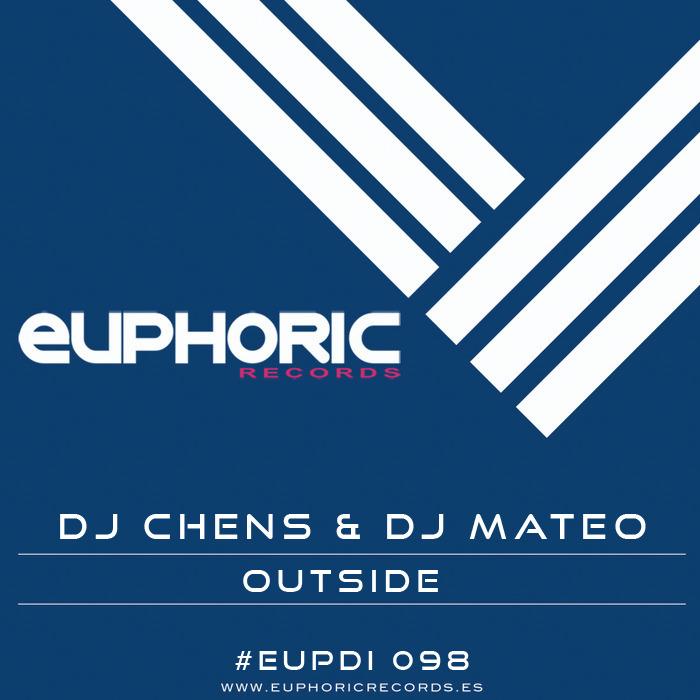 DJ CHENS/DJ MATEO - Outside!