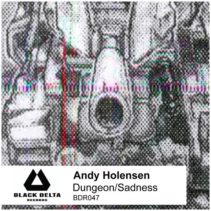HOLENSEN, Andy - Dungeon/Sadness