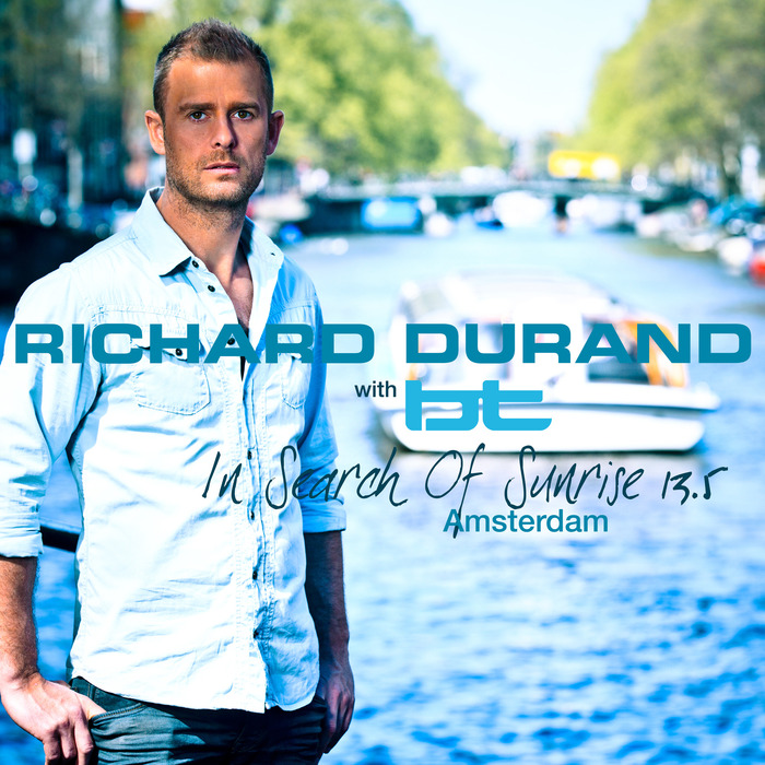 DURAND, Richard/BT/VARIOUS - In Search Of Sunrise 13.5 Amsterdam
