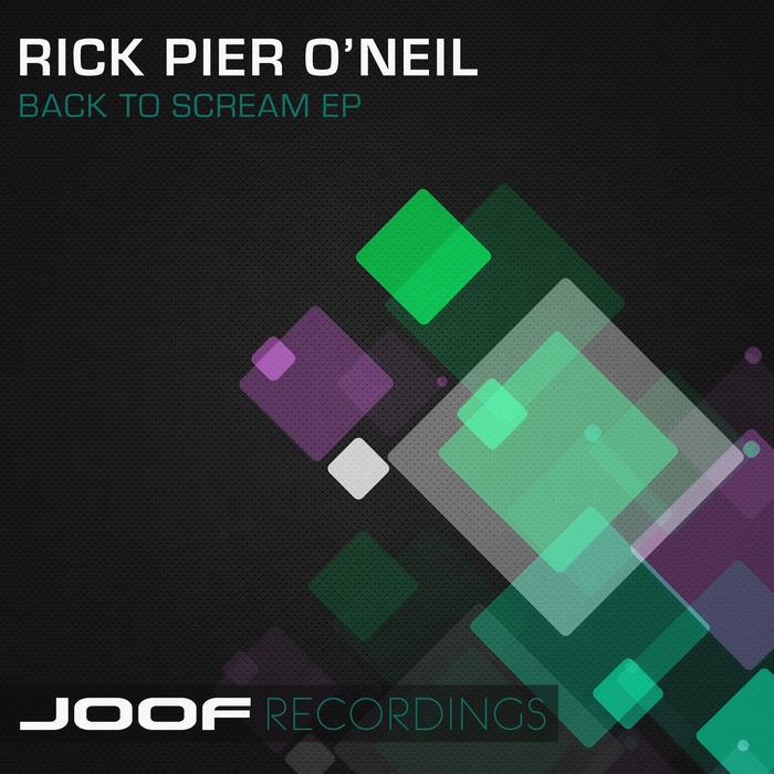 PIER O'NEIL, Rick - Back To Scream EP