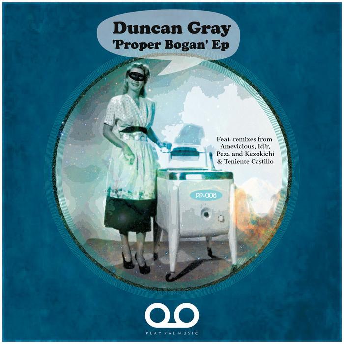 GRAY, Duncan - Proper Bogan EP