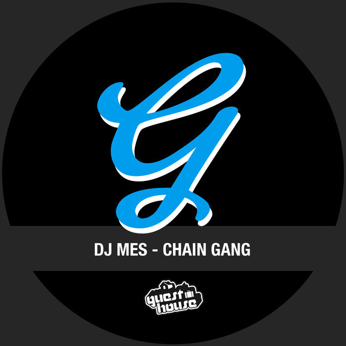 DJ MES - Chain Gang