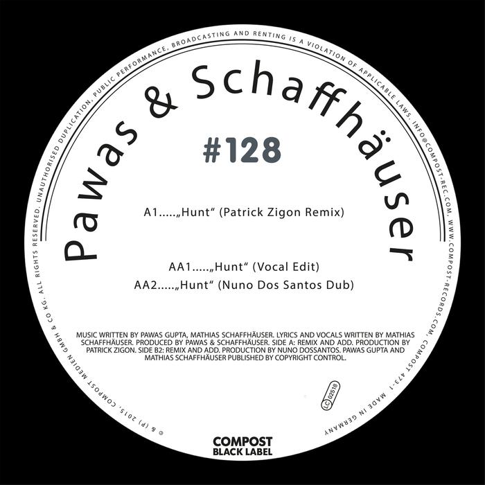 PAWAS/SCHAFFHAUSER - Hunt EP (Compost Black Label #128)