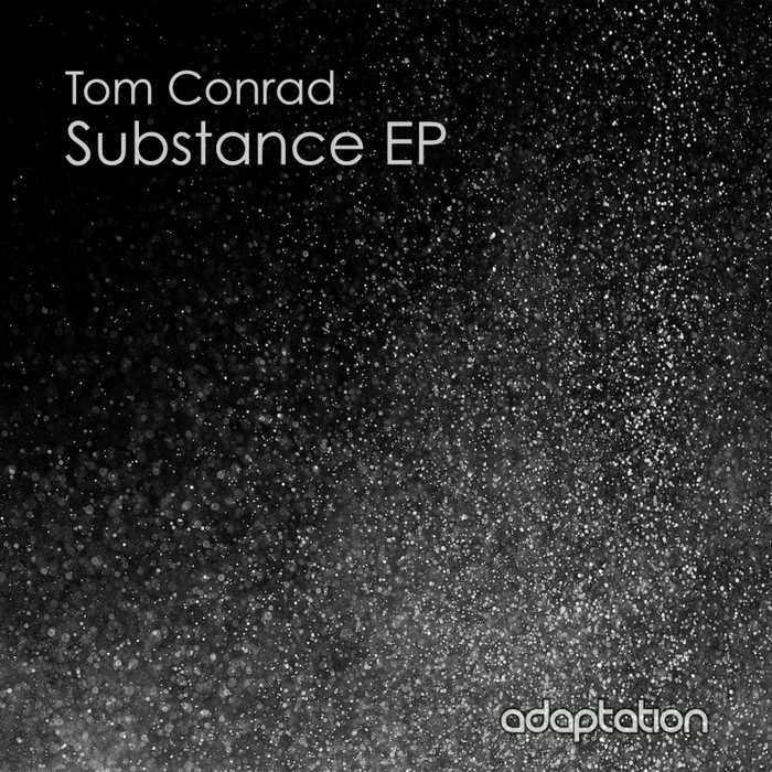 CONRAD, Tom - Substance EP