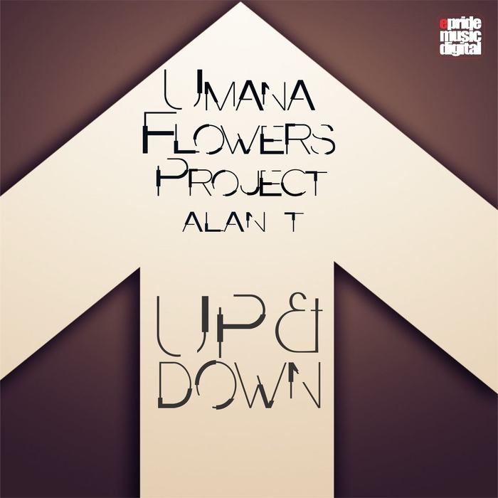 UMANA FLOWERS PROJECT feat ALAN T - Up & Down