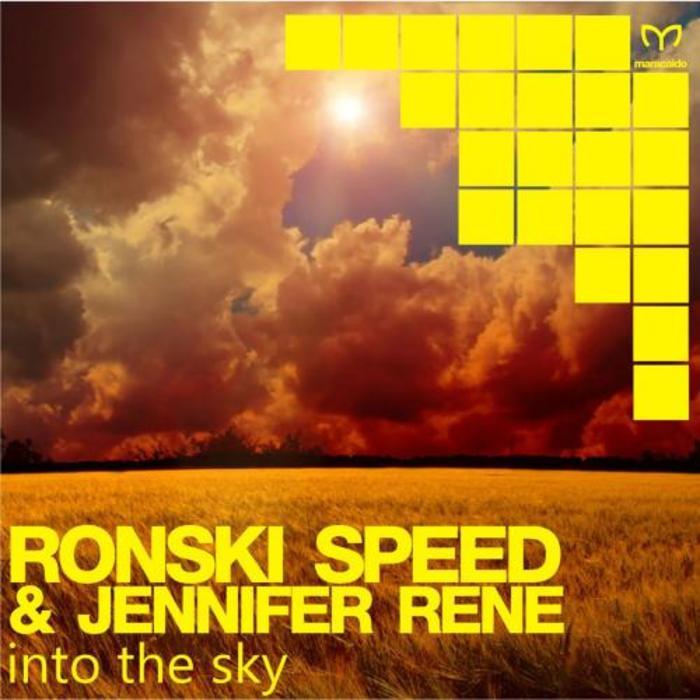 RONSKI SPEED/JENNIFER RENE - Into The Sky