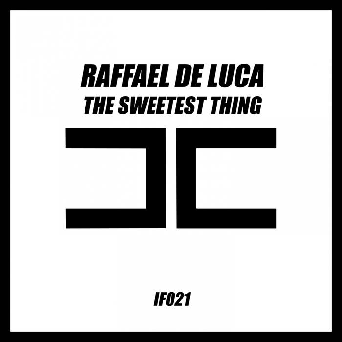 DE LUCA, Raffael - The Sweetest Thing