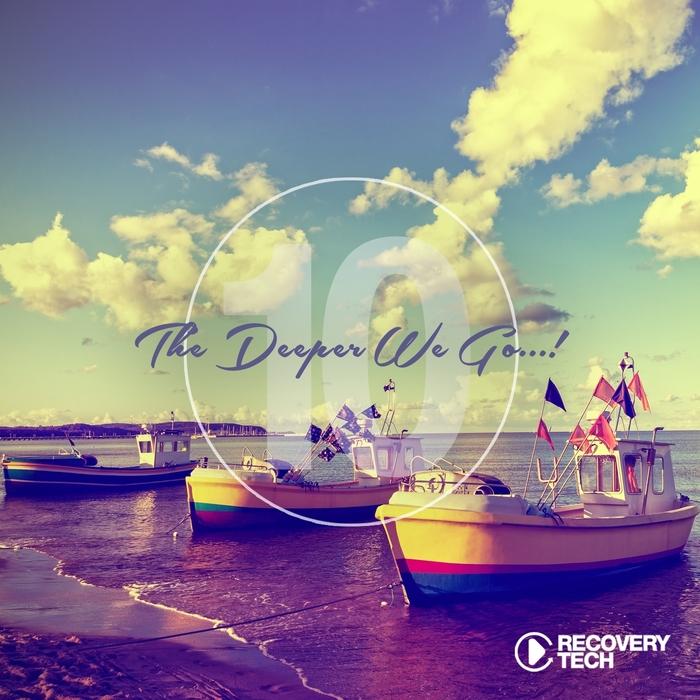 VARIOUS - The Deeper We Go... Vol 10