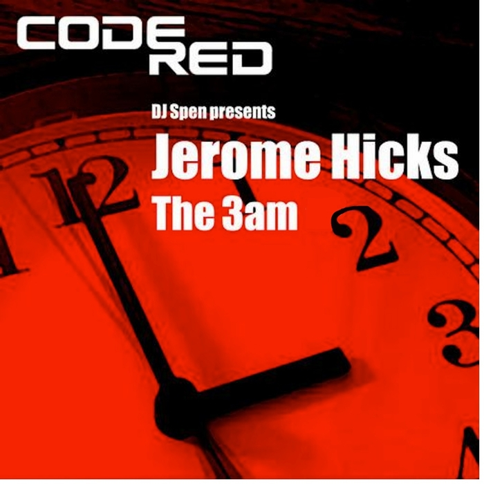 HICKS, Jerome - The 3 AM