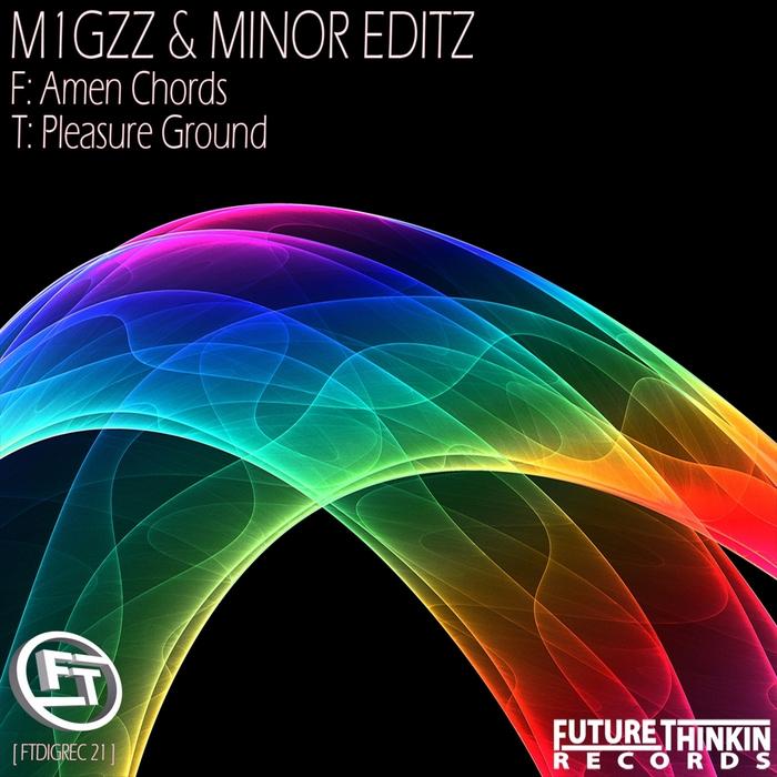M1GZZ/MINOR EDITZ - Amen Chords/Pleasure Ground