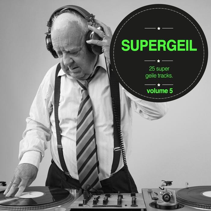 VARIOUS - Supergeil Vol 05