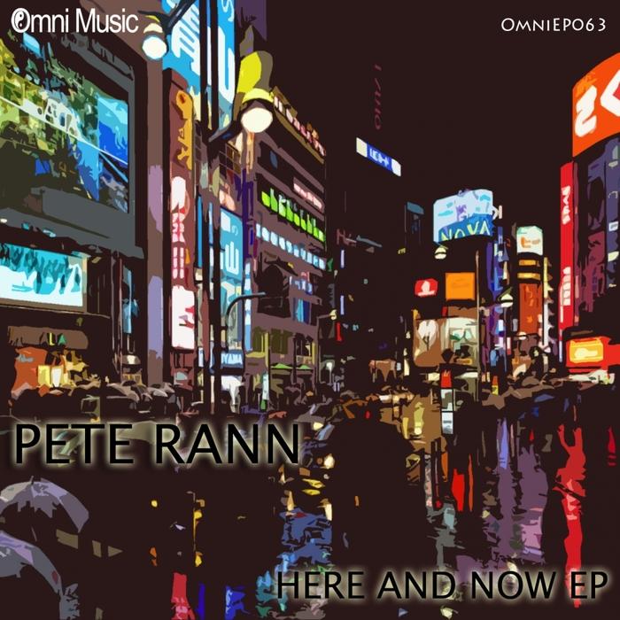 RANN, Pete - Here & Now EP