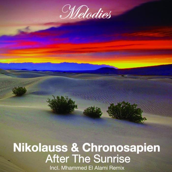 NIKOLAUSS/CHRONOSAPIEN - After The Sunrise