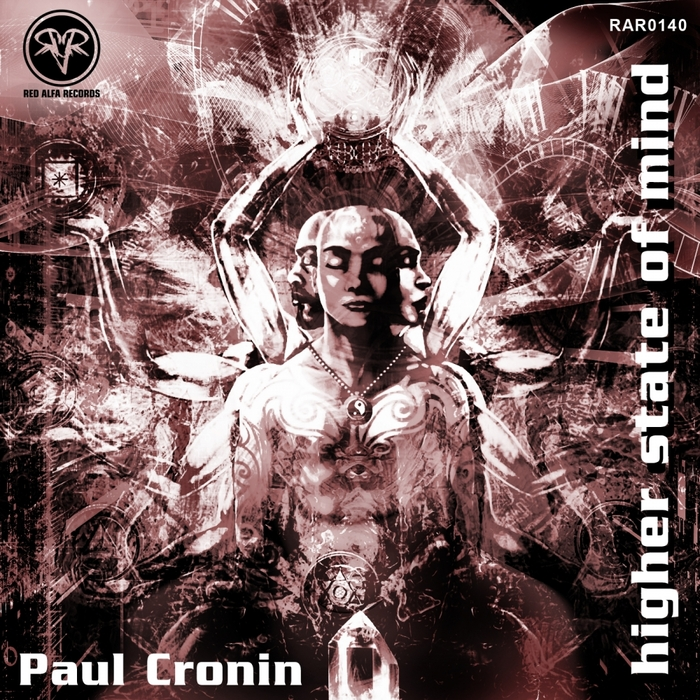 CRONIN, Paul - Higher State Of Mind