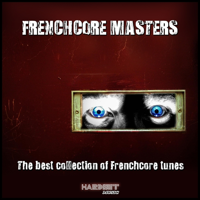 VARIOUS - Frenchcore Masters (The Best Collection Of Frenchcore Tunes)