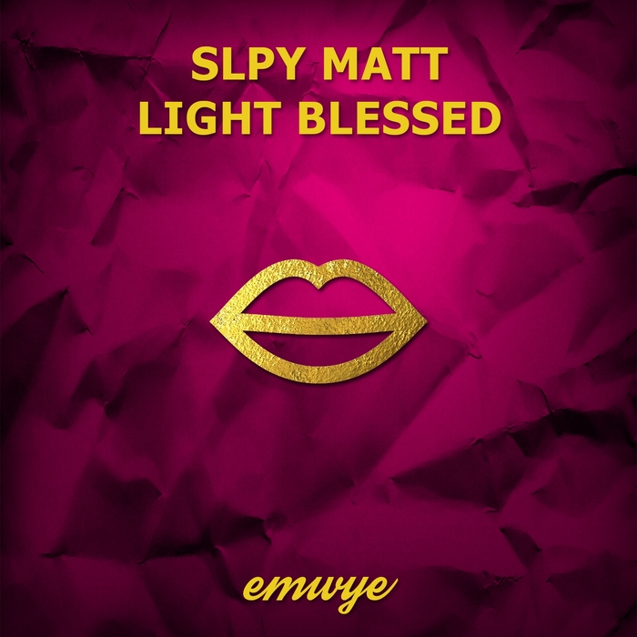 SLPY MATT - Light Blessed