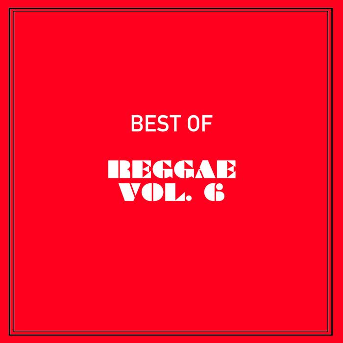 VARIOUS - Best Of Reggae Vol 6