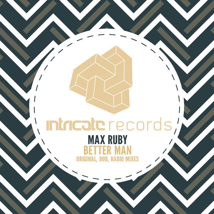 RUBY, Max - Better Man