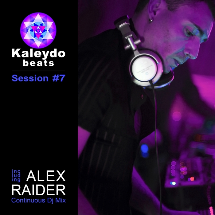 RAIDER, Alex/VARIOUS - Kaleydo Beats Session #7