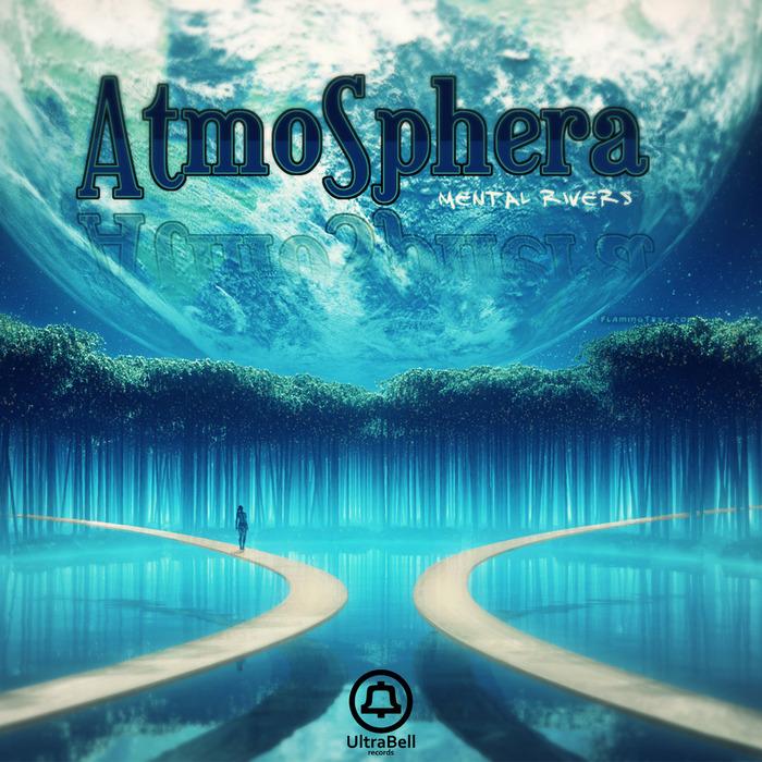 MENTAL RIVERS - Atmosphera