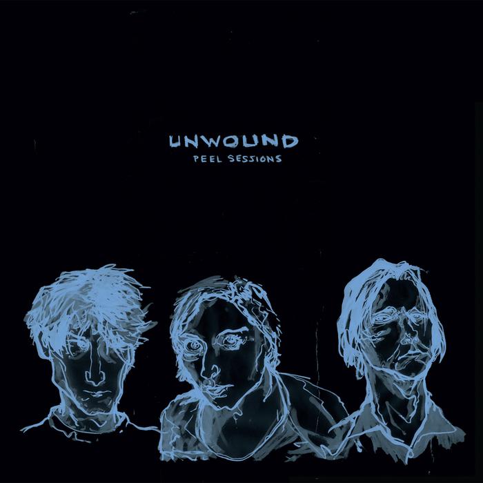 UNWOUND - Peel Sessions