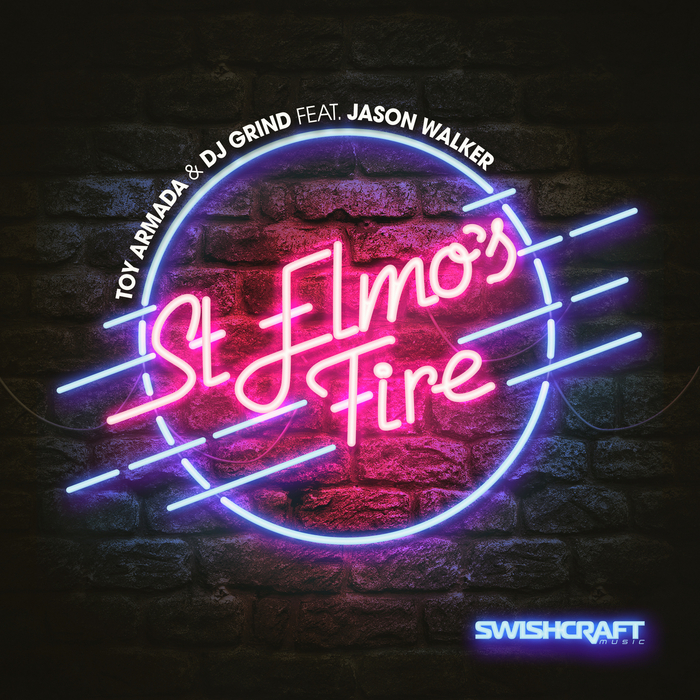 TOY ARMADA/DJ GRIND - St Elmo's Fire (Man In Motion)