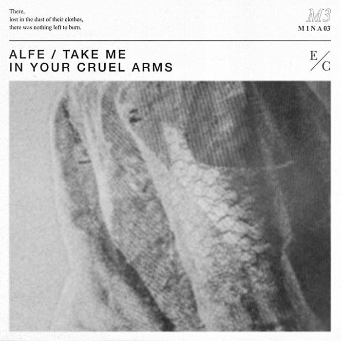 ALFE - Take Me Into Your Cruel Arms