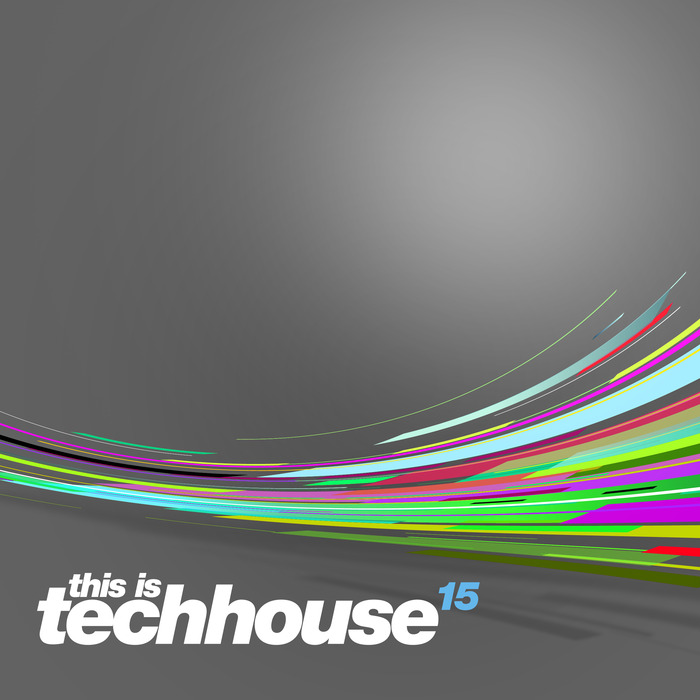 VARIOUS - This Is Techhouse 15