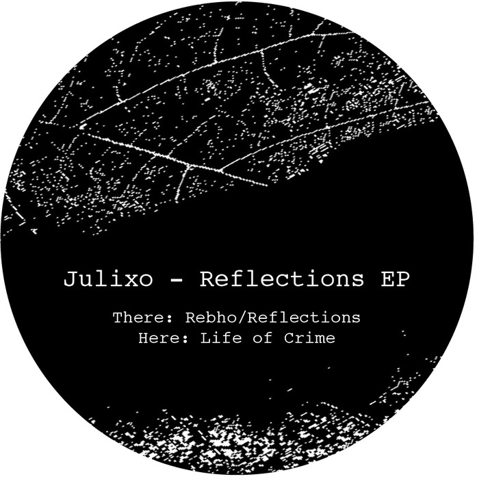 JULIXO - Reflections EP