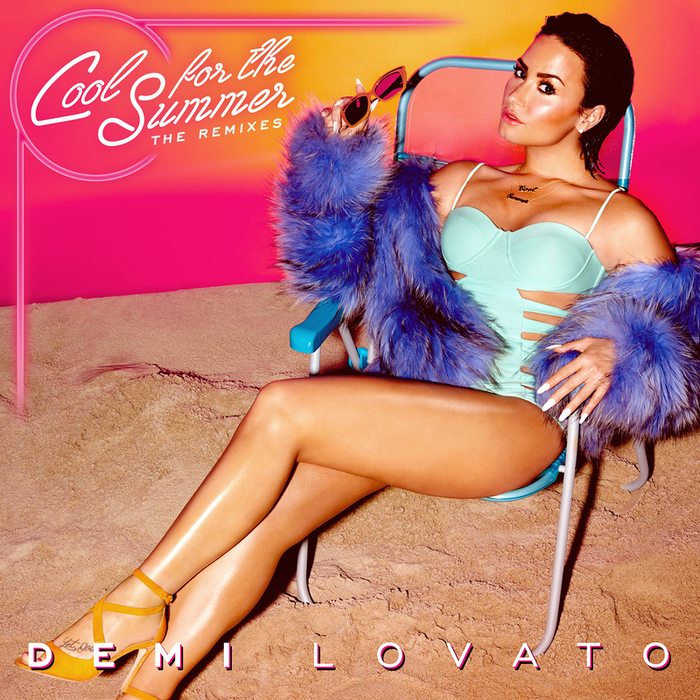 DEMI LOVATO - Cool For The Summer: The Remixes (Explicit)