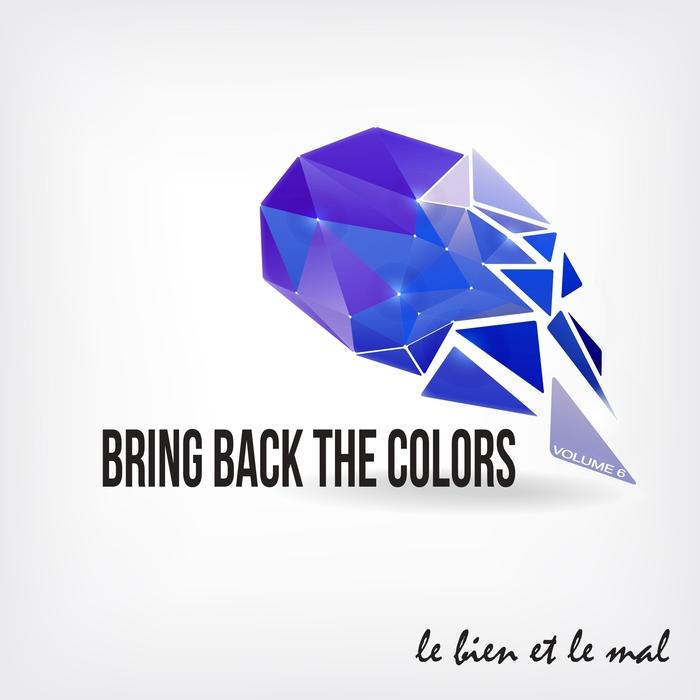 VARIOUS - Bring Back The Colors Vol 06
