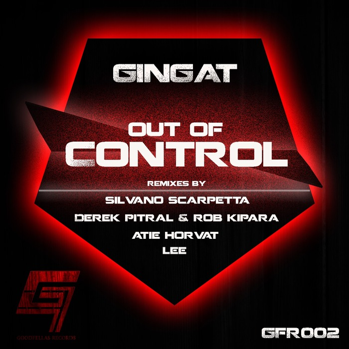 GINGAT - Out Of Control