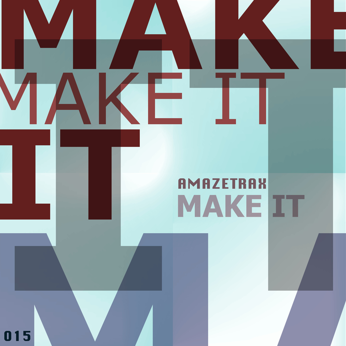 AMAZETRAX - Make It